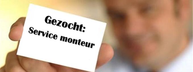Service Monteur Gezocht